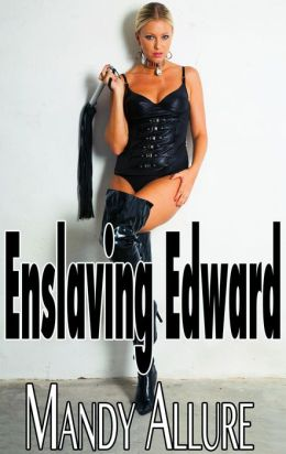 Enslaving Edward (Mind Control, Virgin)