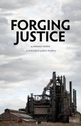 Forging Justice
