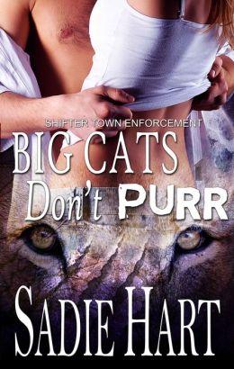 Big Cats Don't Purr