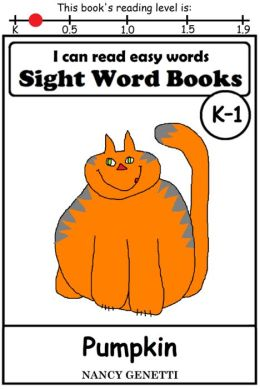 I CAN READ EASY WORDS: SIGHT WORD BOOKS: Pumpkin (Level K-1): Early Reader: Beginning Readers