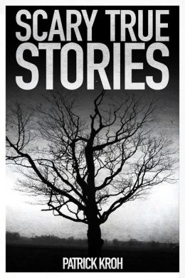 Scary True Stories