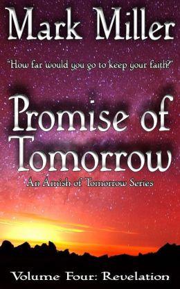 Promise of Tomorrow - Volume 4 - Revelation