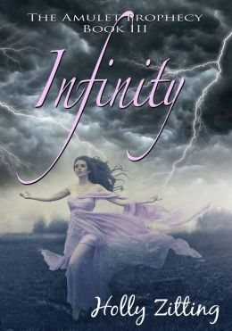Infinity [The Amulet Prophecy Book III]