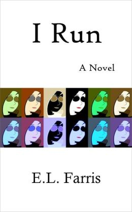 I Run: A Novel (Sally Lane Brookman Series, #1)