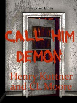 Call Him Demon