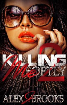 Killing Me Softly2