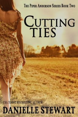 Cutting Ties (Book 2) (Piper Anderson Series)