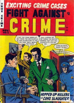Fight Against Crime Number 4 Crime Comic Book