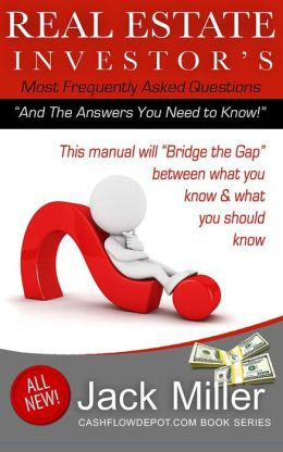 Real Estate Investors Q & A Manual