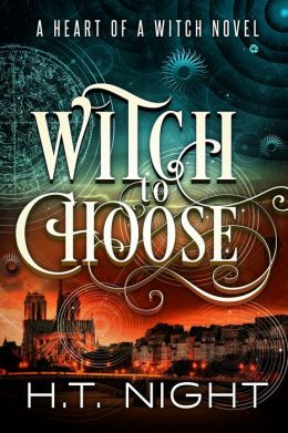 Witch to Choose (Heart of a Witch #1)