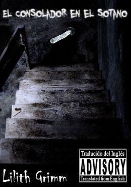 El Consolador en el sótano