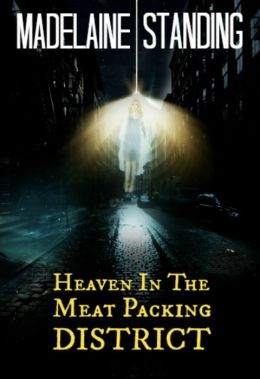 Heaven In The Meat Packing District (Part 1)