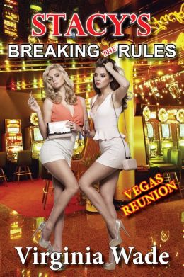 Stacy's Breaking The Rules, Vegas Reunion