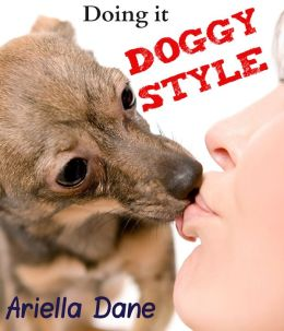 Doing it Doggy Style (Alpha Dog, Canine Desires)