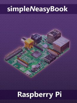 Raspberry Pi- simpleNeasyBook by WAGmob