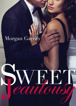 Sweet Jealousy (Sweet Jealousy #1)