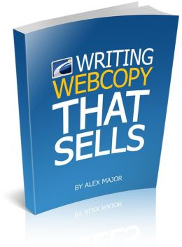 Writing Webcopy That Sells: Who Else Wants To Discover How To Write Salesletters That Will Force Your Readers To Buy Now? (Brand New) AAA+++