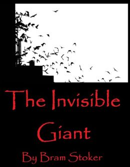 Fantasy Fiction: The Invisible Giant