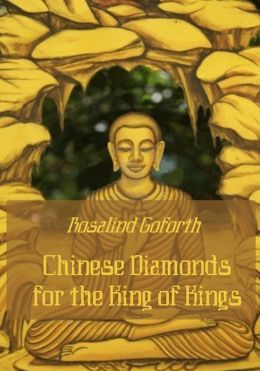 Chinese Diamonds for the King of Kings (Illustrated)