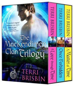 The MacKendimen Clan Trilogy - A Boxed Set