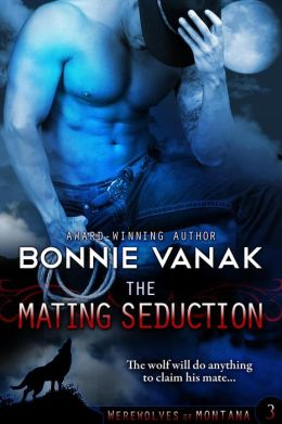 The Mating Seduction (Werewolves of Montana Book 3)