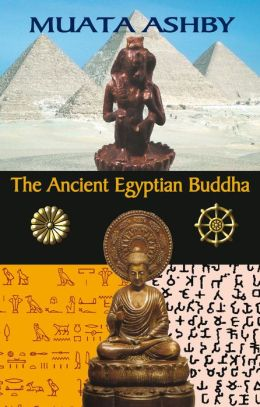 Ancient Egyptian Buddha: African Origins of Buddhism