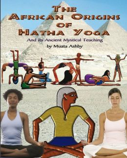 Ancient Egyptian Origins of Hatha Yoga