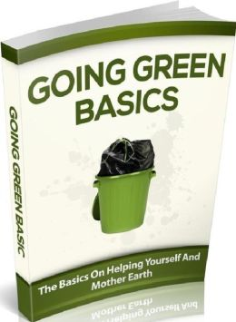 FYI eBook on Going Green Basics - The Benefits of Going Green for the Earth and Our Wallets ...
