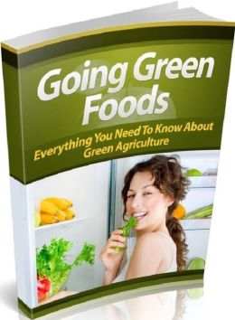 """FYI eBook on Best Going Green Foods - Finding """"Green"""" Farmers In Your Area...."""