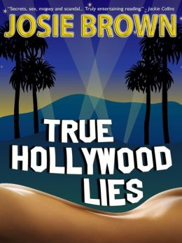 True Hollywood Lies (Hollywood romance)