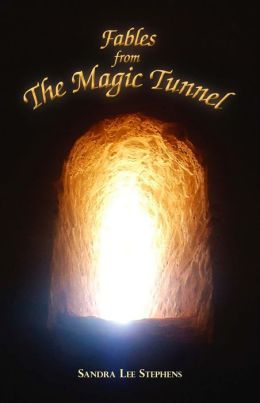 Fables from the Magic Tunnel