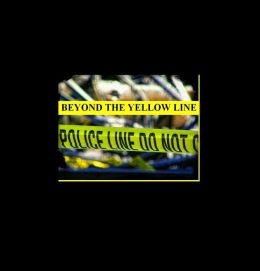Beyond The Yellow Line The True Story Of A Police Crisis Interventionist