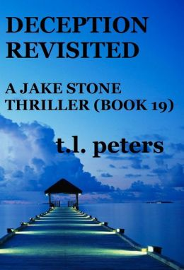 Deception Revisited, A Jake Stone Thriller (Book 19)