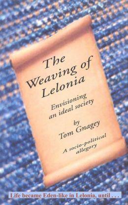 The Weaving of Lelonia