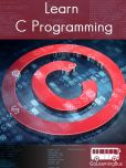 Book Cover Image. Title: Learn C Programming- simpleNeasyBook by WAGmob, Author: Kalpit Jain