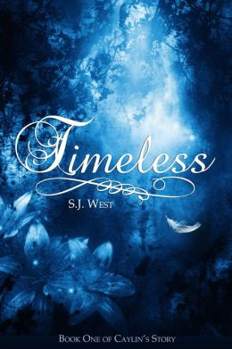 Timeless (Book One: Caylin's Story; A Watcher Duology; Young Adult Paranormal Romance)