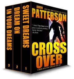 Cross Over (for fans of James Patterson, Ted Dekker, Lee Child)