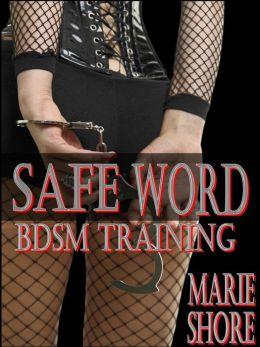 BDSM Erotica : BDSM Training Safe Word ( BDSM Erotica )