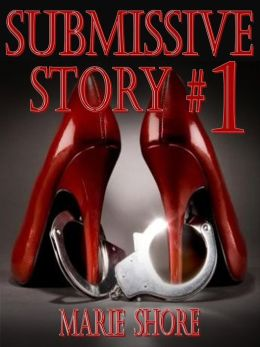 BDSM Submissive Story #1 - Holiday - BDSM Male Dominance / Female Submission