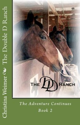 The Double D Ranch: The Adventure Continues