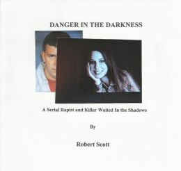 DANGER IN THE DARKNESS