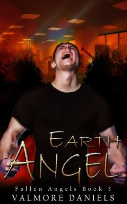Earth Angel: The Third Book of Fallen Angels