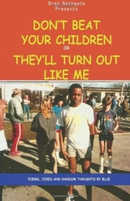 dont beat your kids For parents who spank, some may do so because they don't know what else to  do to ensure that their children will be respectful, responsible.