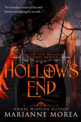 Hollow's End (Book One in The Legend Series)