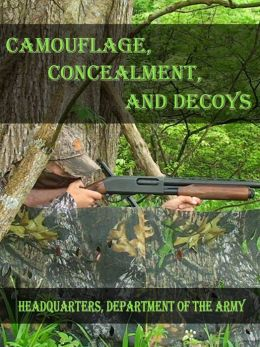 Camouflage, Concealment, and Decoys