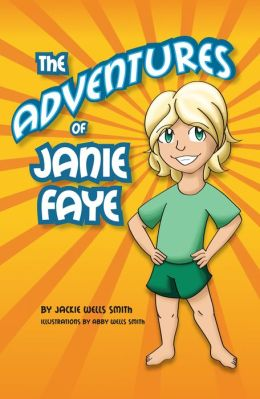 The Adventures of Janie Faye