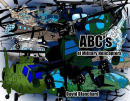 ABC's of Military Helicopters