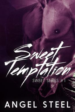 Sweet Temptation (Sweet Series, #1)
