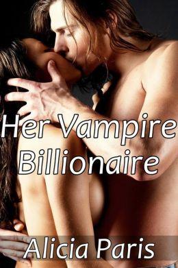 Her Vampire Billionaire (BBW Paranormal Erotic Romance, Curvy Girls)