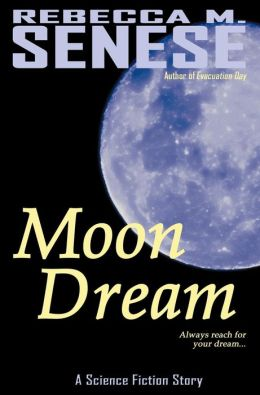 Moon Dream: A Science Fiction Story